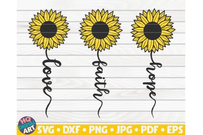 Love Faith Hope SVG   Sunflower sign SVG