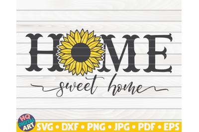 Home sweet home SVG | Sunflower sign SVG