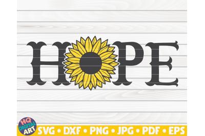 Hope sign SVG | Sunflower sign SVG