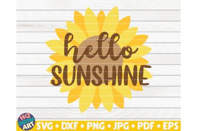 Hello sunshine SVG | Sunflower quote SVG