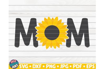 Mom SVG | Sunflower themed SVG