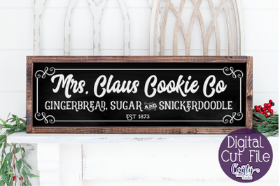 Christmas Svg, Farmhouse Christmas Svg, Mrs Claus Cookie Co