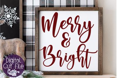 Merry And Bright Svg, Christmas Svg, Farmhouse Christmas Svg