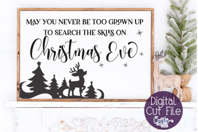 Christmas Svg, Farmhouse Svg, May You Never Be Too Grown Up