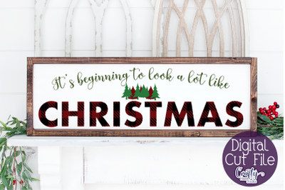Christmas Svg, Farmhouse Svg, It's Beginning To Look A Lot