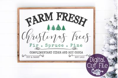 Christmas Svg, Farmhouse Svg, Farm Fresh Christmas Trees Svg