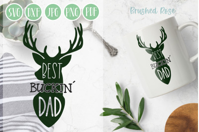 Best Buckin Dad  Father's day SVG   Hunting SVG