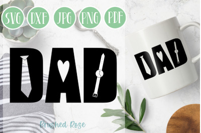 Dad SVG   Father's day SVG   Tie   Heart   Watch