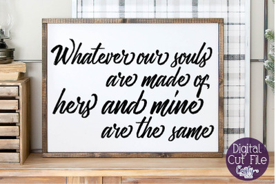 Farmhouse Svg, Home Sign, Love Svg, Whatever Our Souls