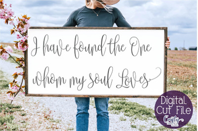 I Have Found The One, Love Svg, Farmhouse Svg, Home Sign Svg