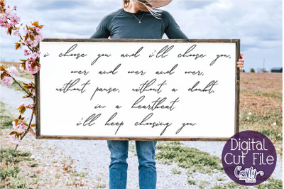 Love Svg Quote, Farmhouse Svg, Home Sign, I Choose You