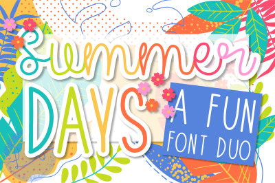 Summer Days Font Duo