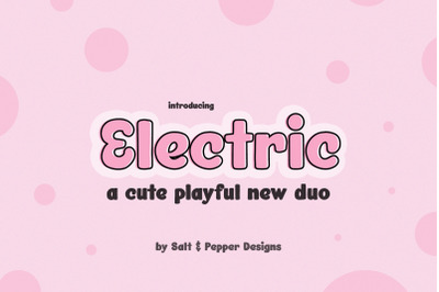 Electric Font Duo (Round Fonts, Cricut Fonts, Crafter Fonts)