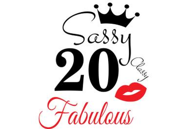 Sassy and classy 20 birthday   Svg, 20  Birthday svg, 20 Birthday clip