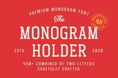 Monogram Holder - Display Font