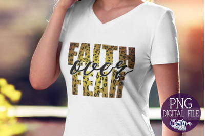Faith Over Fear Png, Sublimation Png File