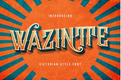 Wazintte - Victorian Decorative Font