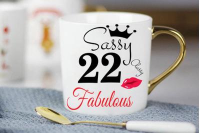 Sassy and classy 22 birthday  Svg, 22 Birthday svg, 22 Birthday clipar
