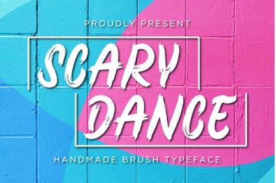 Scary Dance - Brush Font