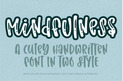 Mindfulness-A cute handwritten font