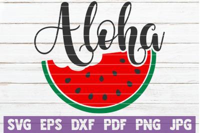 Aloha SVG Cut File