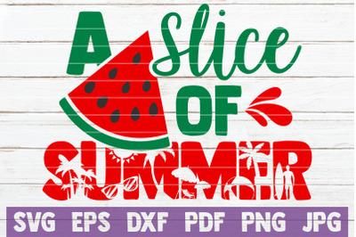 A Slice Of Summer SVG Cut File