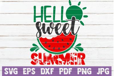 Hello Sweet Summer SVG Cut File