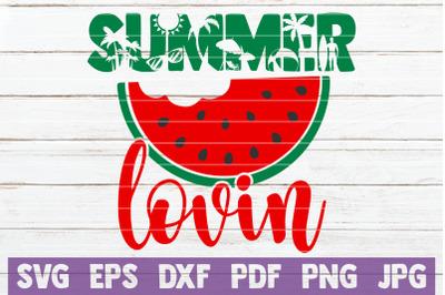 Summer Lovin SVG Cut File