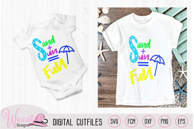Sand, sun and fun quote svg, Kids summer design