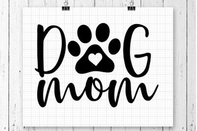 Dog Mom SVG Printable
