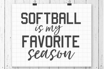 Softball Is My Favorite Season SVG Printable