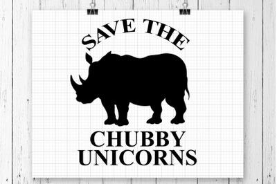 Save The Chubby Unicorns SVG Printable