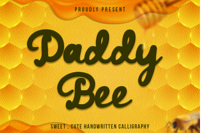 Daddy Bee - bold and cute handwritten font.