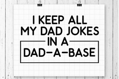 I Keep All My Dad Jokes SVG Printable