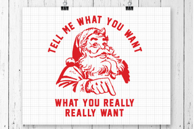 Tell Me What You Want SVG Printable