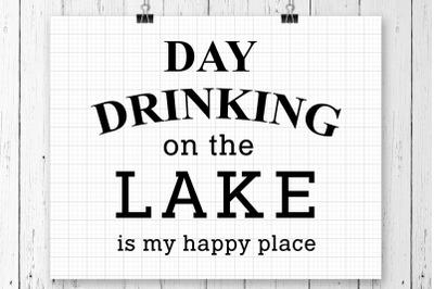 Day Drinking At The Lake SVG