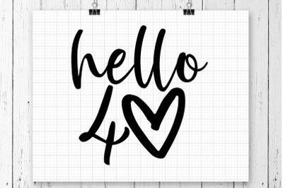 Hello 40 SVG Printable