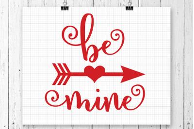 Be Mine SVG Printable