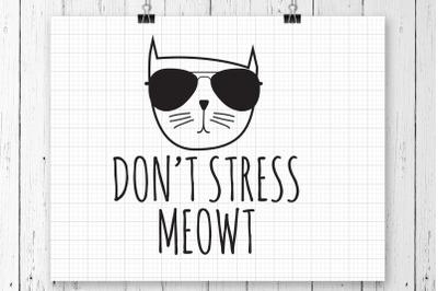 Don't Stress Meowt SVG Printable