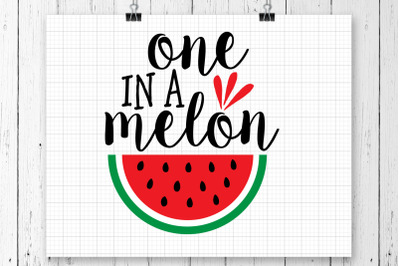 One In A Melon SVG Printable
