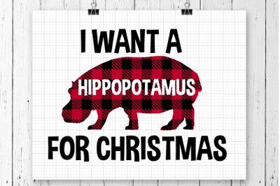 I Want A Hippopotamus SVG Printable