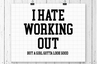 I Hate Working Out SVG Printable