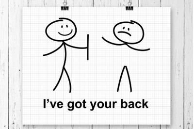 I've Got Your Back SVG Printable