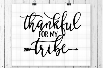 Thankful For My Tribe SVG Printable