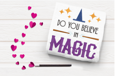 Do You Believe in Magic   Embroidery