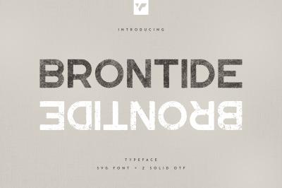 Brontide Typeface - SVG + 2 OTF font