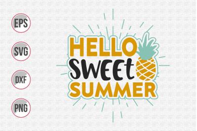 Hello sweet summer svg.