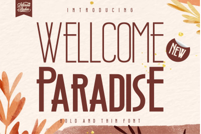 Wellcome Paradise