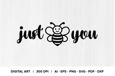 Just Bee You Quote Graphic