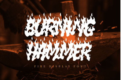 Burning Hammer - Fire Display Font